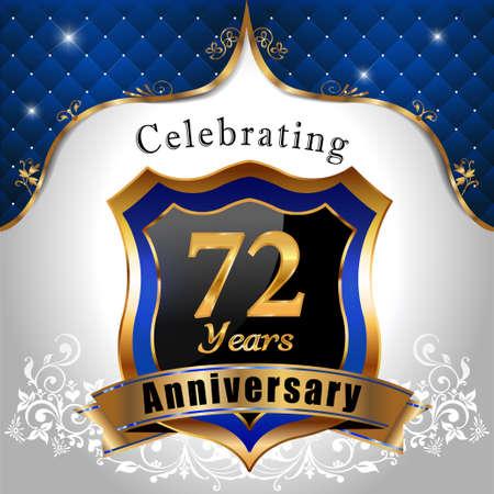 sheild: 72 years anniversary celebration, Golden sheild with blue royal emblem background
