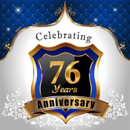 sheild: 76 years anniversary celebration, Golden sheild with blue royal emblem background