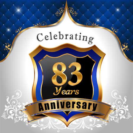 sheild: 83 years anniversary celebration, Golden sheild with blue royal emblem background