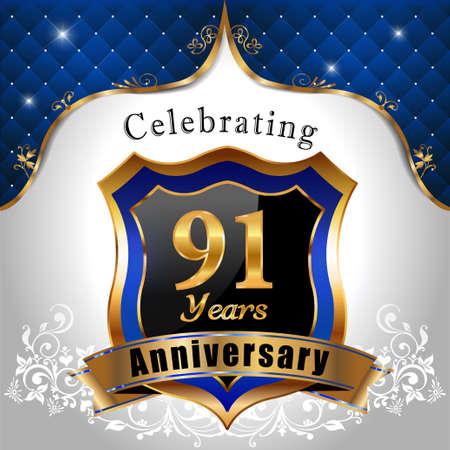 sheild: 91 years anniversary celebration, Golden sheild with blue royal emblem background