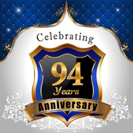 sheild: 94  years anniversary celebration, Golden sheild with blue royal emblem background