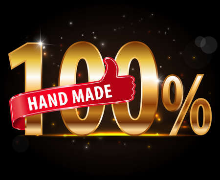 well made: 100% Hand Made typography design with thumbs up sign - vector Illustration