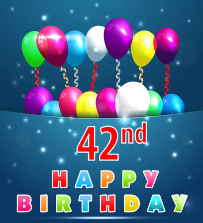 42nd: 42 year Happy Birthday Card with balloons and ribbons, 42nd birthday Illustration