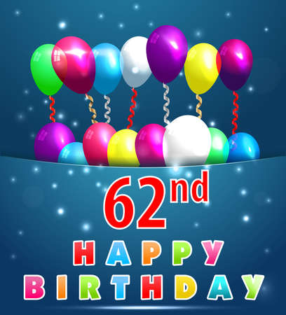 62 year happy birthday card with balloons and ribbons 62nd birthday 62 year happy birthday card with balloons and ribbons 62nd birthday stock vector 36933139 m4hsunfo
