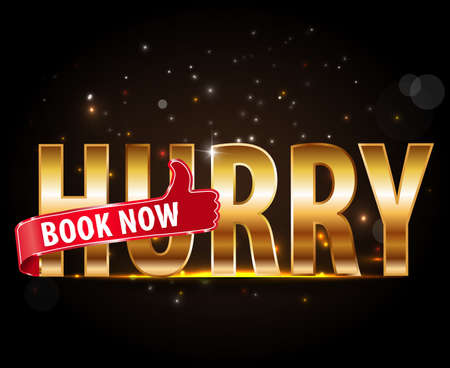 hurry up: hurry up book now, golden text with red thumbs up sign - vector eps10
