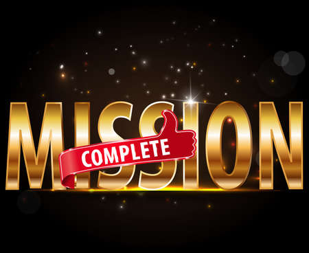Mission complete text with thumbs up design, vector illustration
