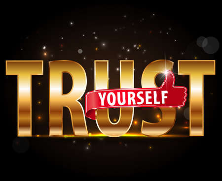 trust concept: golden typography lettering Word TRUST YOURSELF vector illustration