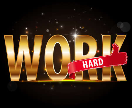exhaustion: work hard golden typography with red thumb up  Illustration