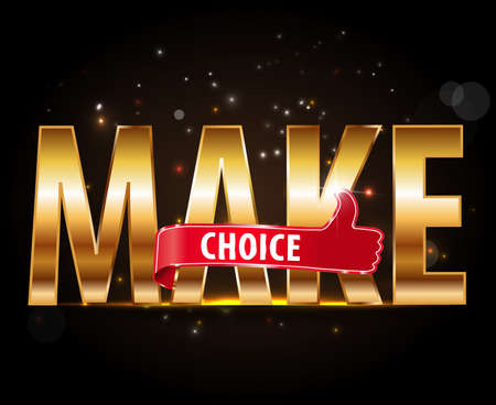 make a choice: Make your choice icon with thumbs up Illustration
