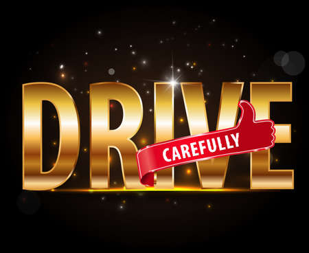 safe driving: drive carefully and stay alive icon or symbol - safe driving concept