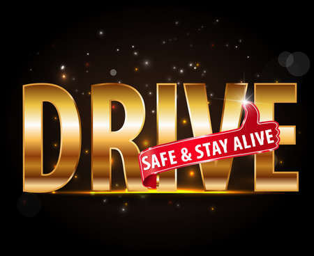 alive: drive safe and stay alive icon or symbol - safe driving concept Illustration
