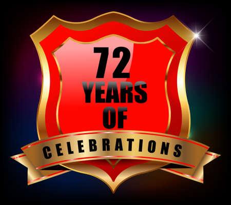 sheild: 72  years anniversary golden celebration label badge - vector eps10 Illustration