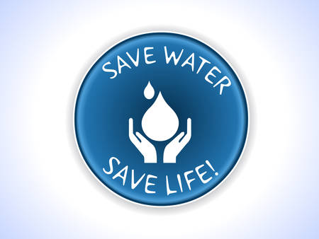 ahorrar agua: Ahorra agua ahorro insignia lema vida en el vector EPS10