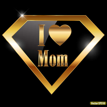 happy mothers day, i love mom greeting card with super hero golden text - vector illustration eps10 Illustration