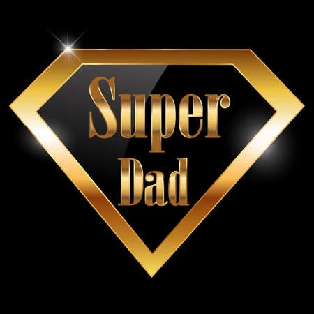 tough guy: happy fathers day, super dad greeting card with super hero golden text - vector illustration eps10 Illustration