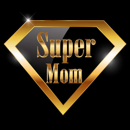 happy mothers day, super mom greeting card with super hero golden text - vector illustration eps10