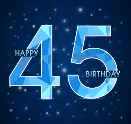 45th: 45  year birthday celebration label, 45th anniversary decorative polygon emblem - vector illustration