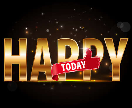hurray: Happy Today golden typography with thumbs up sign