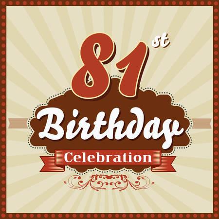 celebracion cumplea�os: 81 a�os feliz celebraci�n de cumplea�os tarjeta de estilo retro vector eps10 Vectores