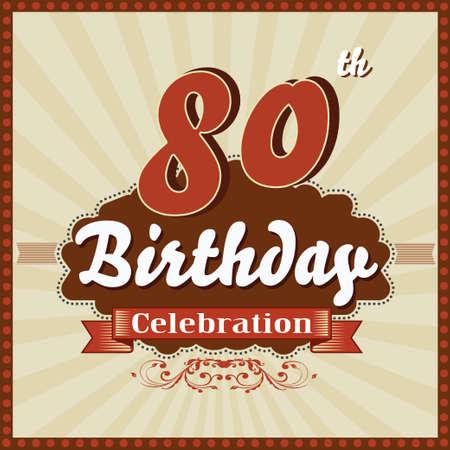 80th: 80 year happy birthday celebration retro style card  vector eps10