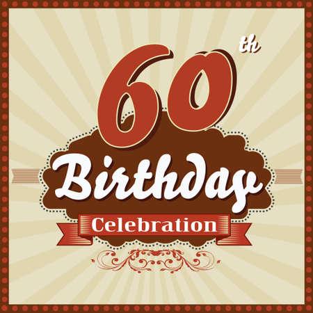 celebracion cumplea�os: 60 a�os feliz celebraci�n de cumplea�os tarjeta de estilo retro vector eps10