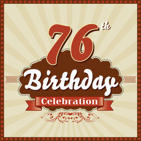 celebracion cumplea�os: 76 year happy birthday celebration retro style card  vector eps10 Vectores