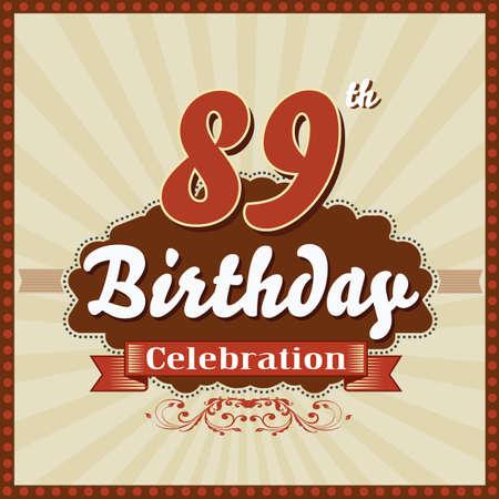 imperfections: 89 year happy birthday celebration retro style card  vector eps10 Illustration