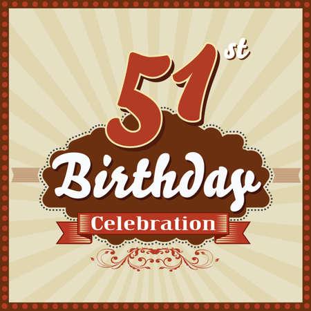 51: 51 year happy birthday celebration retro style card  vector eps10 Illustration