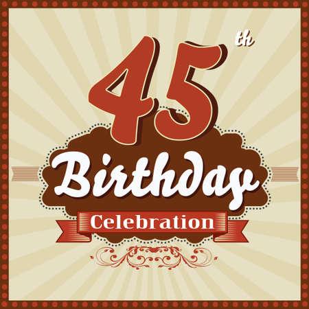 45th: 45 year happy birthday celebration retro style card  vector eps10