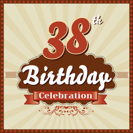 38: 38 year happy birthday celebration retro style card  vector eps10
