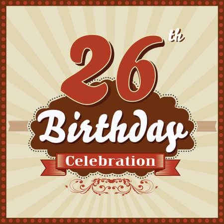 26th: 26 year happy birthday celebration retro style card  vector eps10