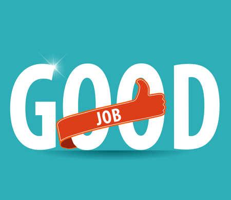 trabajando duro: Estilo de la tipografía plana Good Job letras, etiqueta o icono aislado sobre fondo brillante