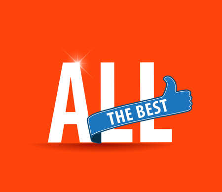best wishes: All the best motivational graphic for best wishes, good luck Illustration