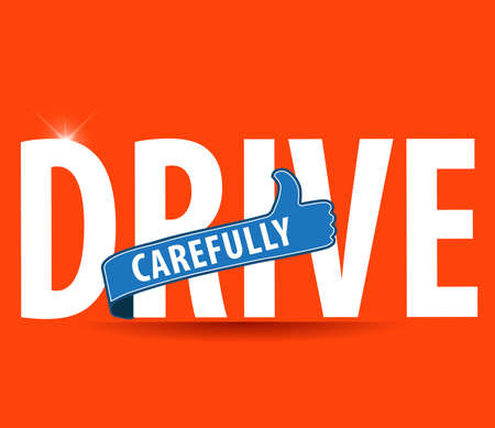 safely: drive safe and carefullyicon or symbol - safe driving concept vector Illustration