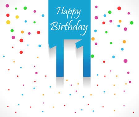11 years: 11 years Happy Birthday background or card with colorful confetti with polka dots-vector eps10