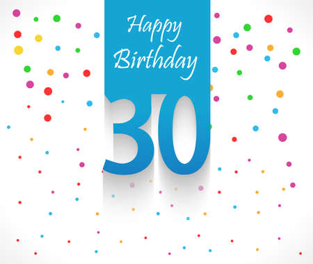30 years: 30 years Happy Birthday background or card with colorful confetti with polka dots-vector eps10 Illustration