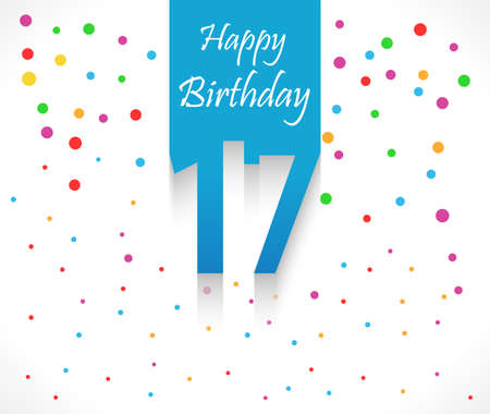 17th: 17 years Happy Birthday background or card with colorful confetti with polka dots-vector eps10