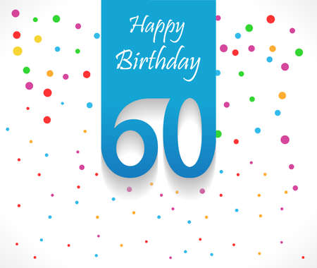 60 years: 60 years Happy Birthday background or card with colorful confetti with polka dots-vector eps10 Illustration