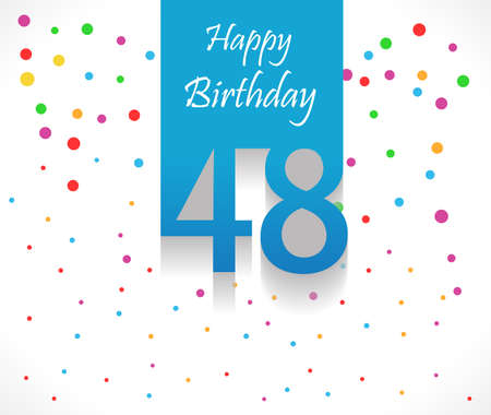 48: 48 years Happy Birthday background or card with colorful confetti with polka dots-vector eps10 Illustration
