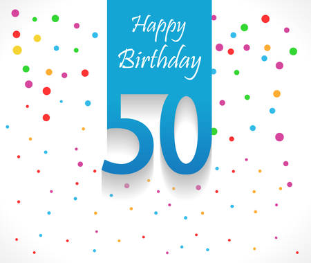50 years: 50 years Happy Birthday background or card with colorful confetti with polka dots-vector  Illustration