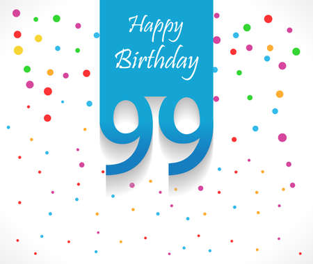 99: 99 years Happy Birthday background or card with colorful confetti with polka dots-vector eps10