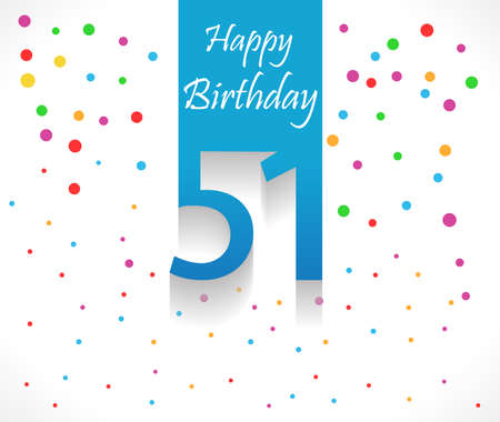 51: 51 years Happy Birthday background or card with colorful confetti with polka dots-vector eps10