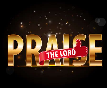 praise: praise the lord concept of worship, golden typography with thumbs up sign - vector eps 10 Illustration