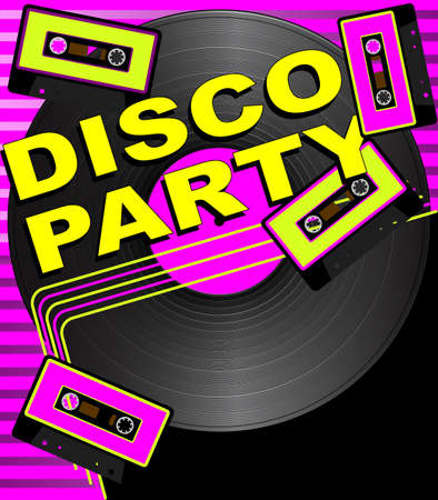Retro Party Background - Vinyl Record, Audio Tapes and Disco Party Sign Vector