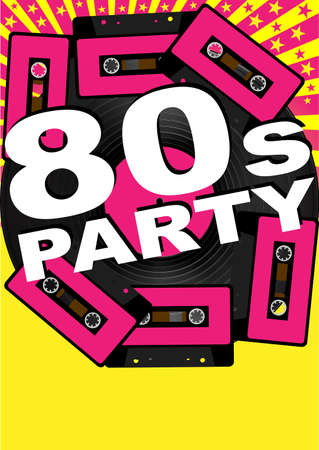 eighties: Retro Party Background - Vinyl Record, Audio Tapes and 80s Party Sign
