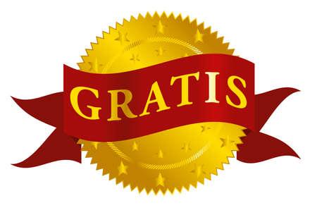 gratis: Golden Seal With Gratis Sign on Red Ribbon