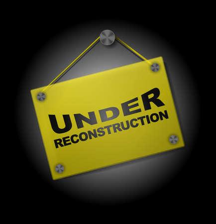 reconstruction: Under Reconstruction - Illustration of  Signboard on Black Background