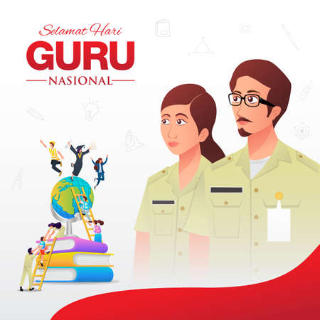 Selamat Hari Guru Nasional. translation: Happy Indonesian National Teacher's day. vector Illustration. Suitable for greeting card, poster and banner