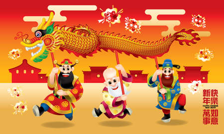 Three cute Chinese gods (represent long life, wealthy and career) are performing dragon dance. With different posts. Caption: wishing you a happy Chinese New Year and everything go fine. Illustration
