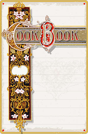 recipe book: Detailed Illustration of a Vintage Cook Book Ornamental Page This illustration is saved in EPS10 with color space in RGB. Illustration
